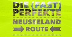 Egal ob per Mietwagen oder Camper – die Neuseeland-Route ist knifflig. Außer natürlich, du liest diesen Beitrag: 4.000 Kilometer Genuss für 3 Wochen!