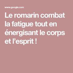 Le romarin combat la fatigue tout en énergisant le corps et l'esprit !