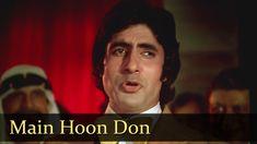 Main Hoon Don - Amitabh Bachchan - Don - Title Song - Bollywood SuperHit...