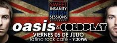 Especial Oasis & Coldplay por Sweet Insanityhttp://www.desktopcostarica.com/eventos/2013/especial-oasis-coldplay-por-sweet-insanity