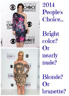 Blonde or brunette? Bright color or nearly nude?
