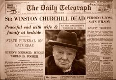 """The Daily Telegraph, dated Monday 25 Jan announces the death of Sir Winston Churchill: """"Sir Winston Churchill Dead. Peaceful end with wife family at bedside"""" Newspaper Front Pages, Vintage Newspaper, Churchill Quotes, Winston Churchill, British History, American History, The Daily Telegraph, Newspaper Headlines, Drame"""