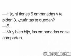 El chico es inteligente las empanadas nunca se comparten xd - Meme Para más imágenes graciosas y memes en Español visita: https://www.Huevadas.net #meme #humor #chistes #viral #amor #huevadasnet