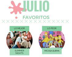 La Señorita Pupila: Favoritos de julio.