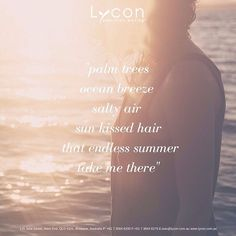Here's to an endless Summer LYCON Lovers! Today's steamy weather has us dreaming of blue skies and sandy beaches. Xx  #beauty #wax #hairremoval #beautycare #skincare #skin #waxingqueen #therapist #beautician #esthetician #lycon #lyconcosmetics #lyconcosmeticsaus #spa
