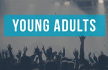 Young Adults - Teaching, support, prayer, and serving opportunities for young adults ages 18 to 24 and 25 to 34.