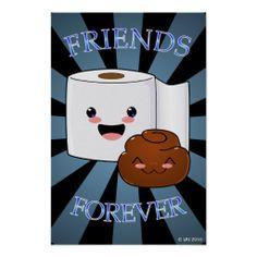 Freunde für immer Poo und Toilettenpapier-Plakat
