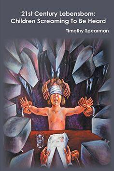 21st Century Lebensborn: Children Screaming to Be Heard by Timothy Spearman http://www.amazon.com/dp/1910394971/ref=cm_sw_r_pi_dp_Ab1yub1F8ATRV