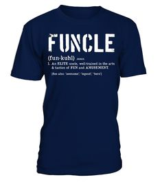 Funcle Definition Tshirt for Veteran and Military Fun Uncles  nephew#tshirt#tee#gift#holiday#art#design#designer#tshirtformen#tshirtforwomen#besttshirt#funnytshirt#age#name#october#november#december#happy#grandparent#blackFriday#family#thanksgiving#birthday#image#photo#ideas#sweetshirt#bestfriend#nurse#winter#america#american#lovely#unisex#sexy#veteran#cooldesign#mug#mugs#awesome#holiday#season#cuteshirt