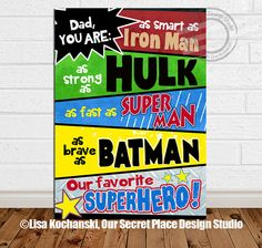 PRINTABLE Dad You Are Our Favorite Superhero Sign Super Dad Gift for Dad Superhero Printable Daddy Superhero Sign You Are My Superhero Art