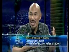 BEST ENCOURAGEMENT! ever! Amazing! Must see!  (Francis Chan - Crazy Love) TBN interview
