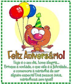 Animação Feliz Aniversário | Hoje é o seu dia, tome alegria... #felicidades #feliz_aniversario #parabens