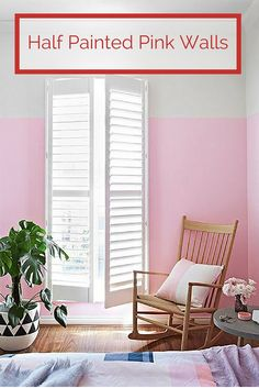 A collection of half painted pink walls! http://www.homedecordesigns.com/half-painted-pink-walls/