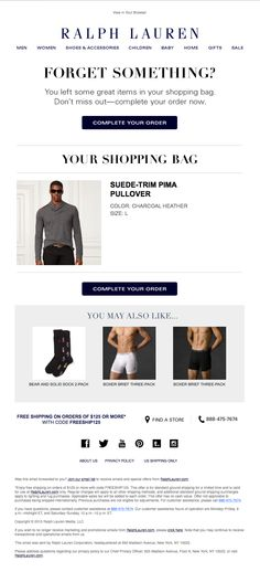 @ralphlauren  sent this email with the subject line: Finish Your Order at Ralph Lauren - RL uses large font to grab your attention and then reminds you of the product you were going to purchase. It additionally throws in some up-sell products that fit other shopper's behaviors associated with the product category. Read about this email and find more e-commerce emails at ReallyGoodEmails.com #abandonedcart #ecommerce
