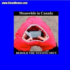 Keep your mitts warm while texting.