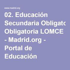 02. Educación Secundaria Obligatoria LOMCE - Madrid.org - Portal de Educación