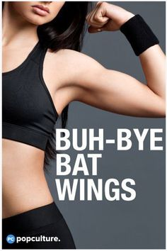 Buh-Bye Bat Wings: At-Home Exercises for Women to Cut the Upper Arm Jiggle in No Time.