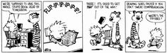(2011-06) Calvin, Hobbes & reading for understanding. I suspect many of my students have used this method