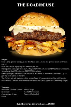 The Roadhouse Burger! Looking for pellet grilling ideas for your backyard barbec… The Roadhouse Burger! Looking for pellet grilling ideas for your backyard barbecue? This beef burger recipe is for you. Best Grill Recipes, Pellet Grill Recipes, Grilling Recipes, Barbecue Recipes, Gourmet Burgers, Beef Burgers, Veggie Burgers, Hamburger Recipes, Beef Recipes