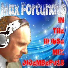 """Check out """"Max Fortunato In the House Mix Dicember015"""" by Max Fortunato DeeJay on Mixcloud"""