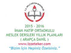 İmam Hatip Ortaokulu Arapça ve Meslek Dersleri Yıllık Planları ( 2015 - 2016 )