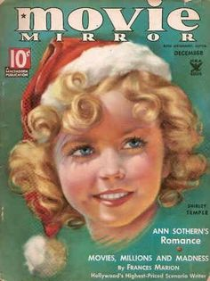 Shirley Temple, Christmas edition of Movie Mirror, 1930s.  According to which, Shirley randomly has blue eyes instead of brown.