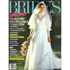 Bride's Magazine - 1982 ... my wedding dress!  :)