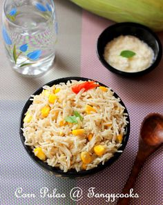 CONCOCTIONS OF A COOKAHOLIC !!!: Corn Pulao/Sweet Corn Pulav