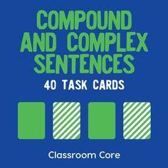 Compound & Complex Sentences: 40 Task Cards Plus Grammar Posters Types Of Sentences, Complex Sentences, Sentence Types, Writing Sentences, Sentence Writing, Grammar Posters, Grammar And Punctuation, Dependent And Independent Clauses, Compound Complex Sentence