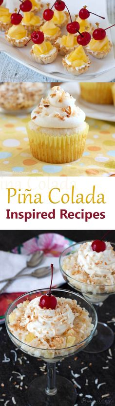 11 Pina Colada Inspired Recipes