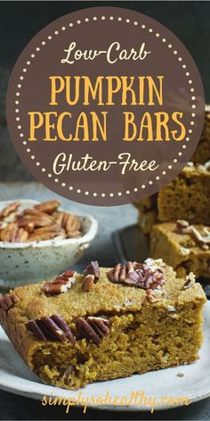 These Low-Carb Pumpkin Pecan Bars make a delicious fall dessert or snack. This snack bar recipe can work for those who follow low-carb, ketogenic, Atkins, gluten-free, grain-free, diabetic, or Banting diets. Keto Desserts, Diabetic Cake Recipes, Best Low Carb Recipes, Diabetic Snacks, Diabetic Cookies, Keto Cookies, Baking Desserts, Keto Snacks, Ketogenic Diet