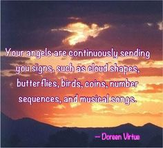 Your angels are continiously sending...