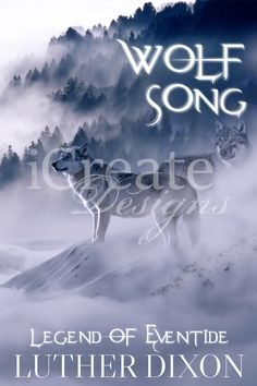 Wolf Song: $50. #Premade #ebook #covers. #youngadult #YA #teen #adult #fantasy #wolf #legend #tale #song #romance #love #suspense #mystery #mythical #mystical #enchanting #faith #inspirational #fiction #collection #book #Christian #clean #indie #author #writing