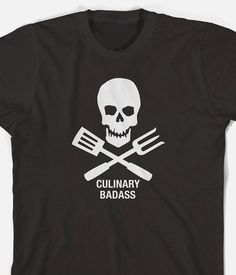 Hey, I found this really awesome Etsy listing at http://www.etsy.com/listing/154092919/culinary-badass-funny-cooking-tshirt. Mom would love this