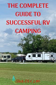SOWLE RV The Complete [FREE] Guide to Successful RV Camping Camping Spots, Diy Camping, Travel With Kids, Family Travel, Camping For Beginners, Best Places To Camp, Used Rv, Hiking Tips, All Family