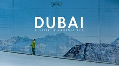 Dubai: A Skier's Journey EP2 S3 by ARC'TERYX. In 40 degree heat, in the largest sand desert on the planet, Chad Sayers and Chad Manley go looking for the one of the world's strangest of ski environments: Ski Dubai. In the midst of a city of dizzying ambition, this 'local hill' climbs 60 vertical meters out of a luxury shopping mall. Inside the frigid, air conditioned space, they find a dedicated ski community of desert-dwellers, growing in the unlikeliest of places.