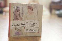 'Style Me Vintage: Weddings' Pre-order now on Amazon