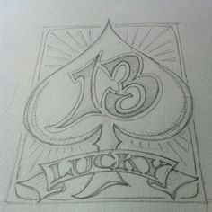 Lucky 13 hand lettered