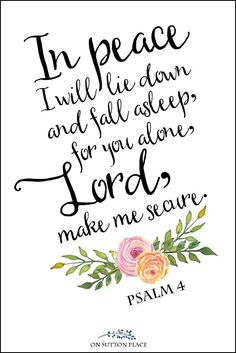 Psalm 4 Free Printable Wall Art | 6 easy tips for how to sleep better at night. Falling asleep can be so frustrating...here are six ways to make the process less stressful.