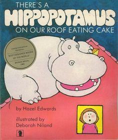 There's a Hippopotamus on our Roof Eating Cake Good Books, Books To Read, Bookshelves Kids, Book Week, Kawaii Wallpaper, Hippopotamus, Book Characters, Free Ebooks