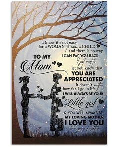 TO MY MOM, I ALWAYS LOVE YOU Vertical Poster – Forever Love Gifts Love My Boyfriend Quotes, Love My Son Quotes, Niece Quotes, Mothers Day Quotes, Daughter Quotes, Mommy Quotes, Husband Quotes, Family Quotes, Great Gifts For Mom