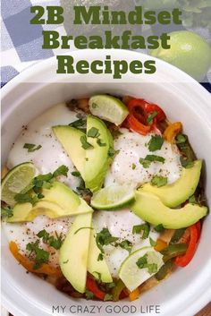 2B Mindset requires a healthy breakfast option that is half protein and half FFCs. These are the best 2B Mindset breakfast options that are loaded with approved proteins and fiber filled carbs. 2B Mindset Breakfast Recipes    #2BMindset #2Bmindsetbreakfast #beachbody #weightlossrecipes #21DayFix #21dfx #vegetables #recipes #healthyrecipes   #beachbodyrecipes #veggiesmost #waterfirst #2bmindsetrecipes #healthy #healthybreakfast #weightloss #beachbodyondemand  #breakfastideas via @bludlum