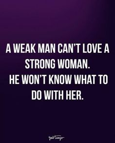 75 Best Strong Women Quotes About What Makes A Strong Woman   YourTango