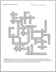 This is the crossword puzzle and solution that conclude my Astronomy Topics Unit that I offer on TpT.  A word bank is included that can be removed to the make the crossword more or less challenging.  Wordbank: Asteroids, Astronomical, Astronomy, Bang, Blackhole, Comet, Earth, Full, Galaxy, Giant, Gravity, Hubble, Hydrogen, Io, ISS, Jupiter, Kuiper, Lunar, MC2, Mercury, Meteorite, Nebula, Neptune, Neutron, Notation, Orbit, Plasma, Quasar, Relativity, Relativity, Saturn, Solar, Spring, Sun…