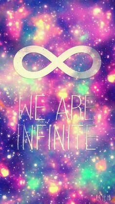 We are infinite wallpaper