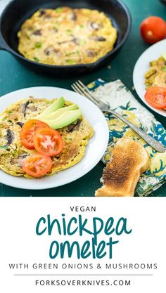 Chickpea Omelet - chickpea flour, onion powder, garlic powder, white pepper, black pepper, nutritional yeast, baking soda, green onions, sautéed mushrooms (optional)