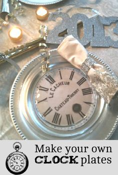 Make your own clock plates. I used 8 x 10 copies of clock faces. And, these simple glass plates. Christmas Projects, Holiday Crafts, Holiday Fun, Christmas Diy, Banquet Decorations, New Years Decorations, New Years Eve Dinner, New Years Eve Party, Clocks Inspiration