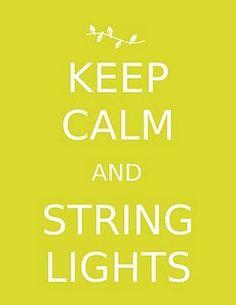 Keep Calm and String Lights Christmas Holiday Printable Keep Calm Signs, Keep Calm Quotes, Christmas Poster, Christmas Humor, Christmas Lights, Christmas Holidays, Christmas Ideas, Merry Christmas, Xmas