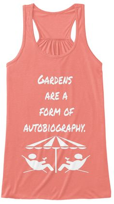 Gardens Are A Form Of Autobiography Coral Women's Tank Top Front