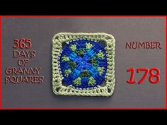 365 Days of Granny Squares Number 178 - YouTube
